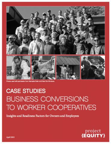 Business Conversions to Worker Cooperatives