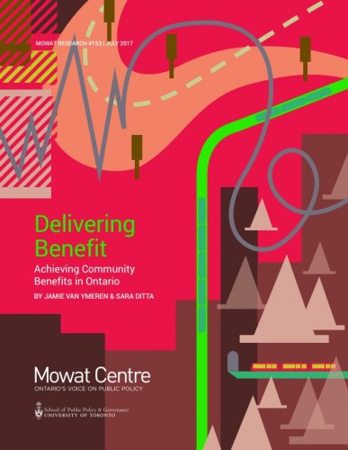Delivering Benefit - Achieving Community Benefits in Ontario