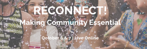 """Smilling young people at a party (With text) """"Reconnect Making Community Essential October 6 and 7/ Live Online"""