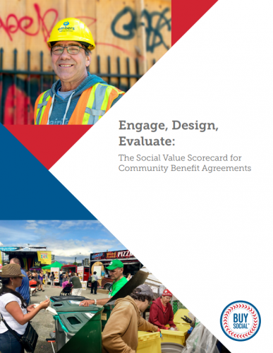 Engage, Design, Evaluate: The Social Value Scorecard for Community Benefit Agreements