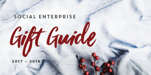 Social Enterprise Gift Guide