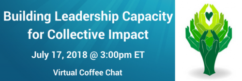 Building Leadership Capacity for Collective Impact