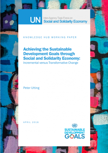 Achieving the Sustainable Development Goals through Social and Solidarity Economy