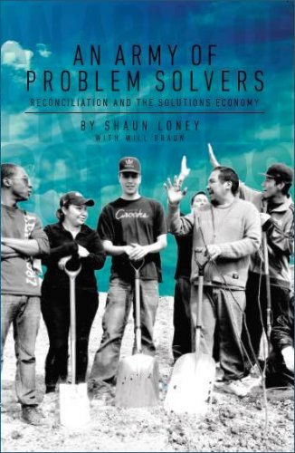 An Army of Problem Solvers: Reconciliation and The Solutions Economy