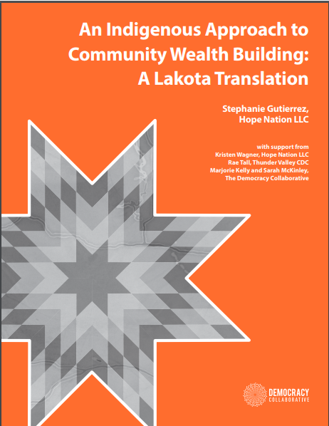 An Indigenous Approach to Community Wealth Building: A Lakota Translation