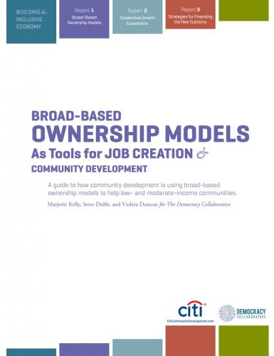 Broad-Based Ownership Models as Tools for Job Creation and Community Development