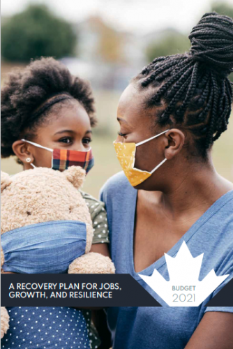 BUDGET 2021: A RECOVERY PLAN FOR JOBS, GROWTH, AND RESILIENCE