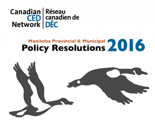 CCEDNet 2016 Manitoba Policy Update