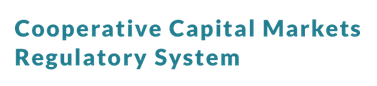 Cooperative Capital Markets Regulatory System