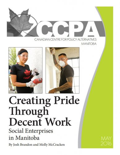 Creating Pride Through Decent Work Social Enterprises in Manitoba