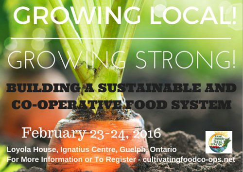 Growing Local! Growing Strong: Building Sustainable and Co-operative Food System