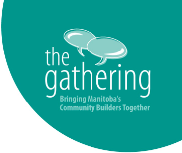 The Gathering: Bringing Manitoba's Community Builders Together