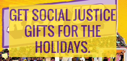 Get social justice gifts for the holidays.