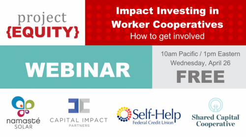 Impact Investing in Worker Cooperatives: How to get involved
