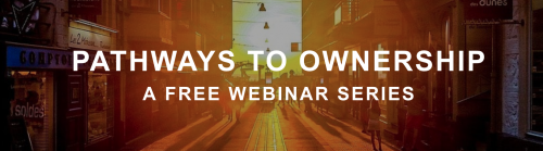 Pathways to Ownership: A Free Webinar Series