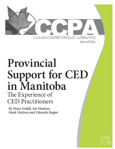 Provincial Support for CED in Manitoba: The Experience of CED Practitioners