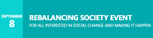 Rebalancing Society Event: For all interested in social change and making it happen