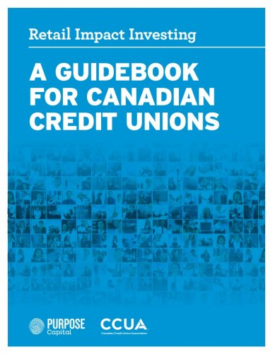 Retail Impact Investing: Guidebook for Canadian Credit Unions