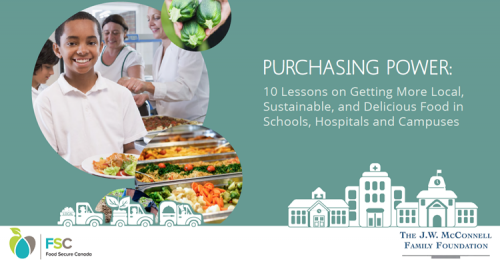 Purchasing Power: 10 Lessons on Getting More Local, Sustainable, and Delicious Food in Schools, Hospitals and Campuses