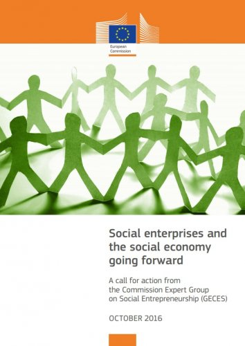 Social Enterprises and the Social Economy Going Forward