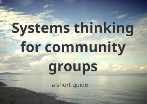 Systems thinking for community groups