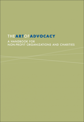 The Art of Advocacy: A Handbook for Non-Profit Organizations and Charities