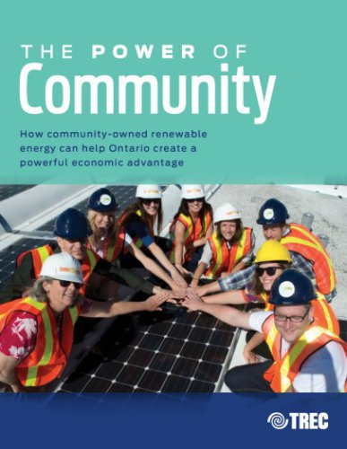 How Community-owned renewable energy can help Ontario create a powerful economic advantage