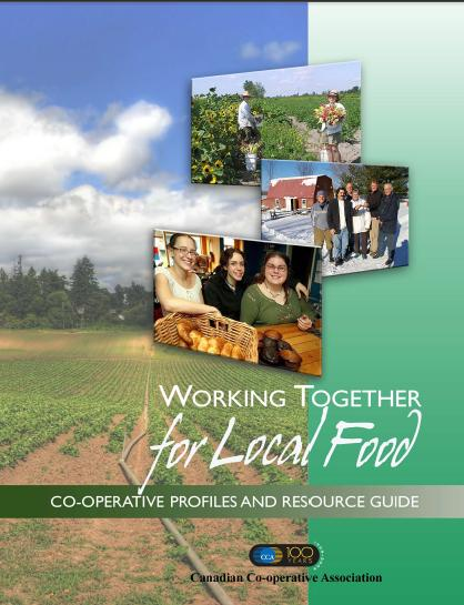 Working Together for Local Food: Co-operative Profiles and Resource Guide