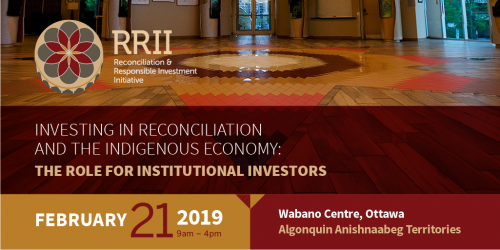 Investing in Reconciliation and the Indigenous Economy: The Role for Institutional Investors
