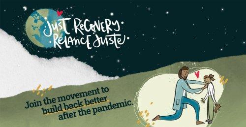 """Drawings of earth in space and a caregiver with a child with text: """"Just Recovery. Relance Juste. Join the movement to build back better after the pandemic."""""""