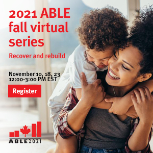 """Image of adult hugging child with text: """"2021 Able fall virtual series. Recover and rebuild. November 10, 18, 23. 12:00-3:00 PM EST. Register"""""""