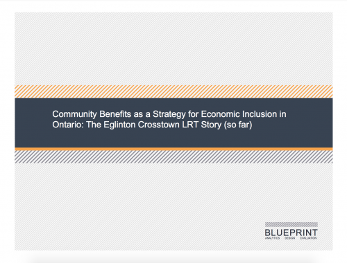 Community Benefits as a Strategy for Economic Inclusion in Ontario: The Eglinton Crosstown LRT Story (so far)