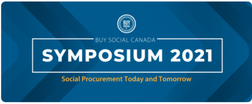 """Banner with text: """"Buy Social Canada Symposium 2021. Social Procurement Today and Tomorrow"""""""