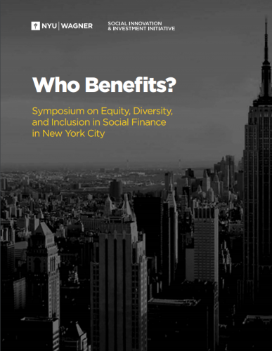 Who Benefits? Symposium on Equity, Diversity and Inclusion in Social Finance in New York City