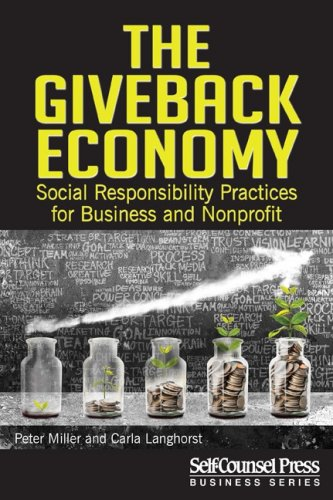 The GiveBack Economy Social Responsibility Practices for Business and Nonprofit