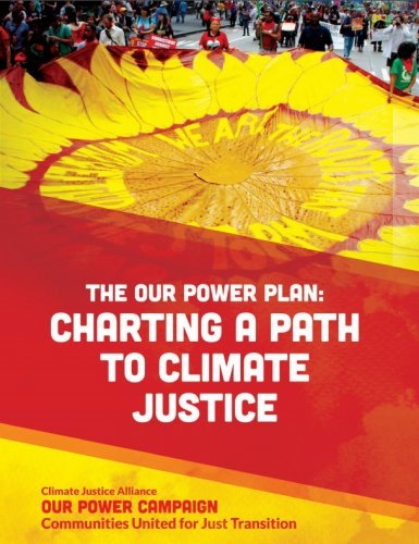 The Our Power Plan: Charting a Path to Climate Justice