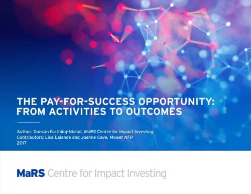 The Pay-for-Success Opportunity: From Activities to Opportunities