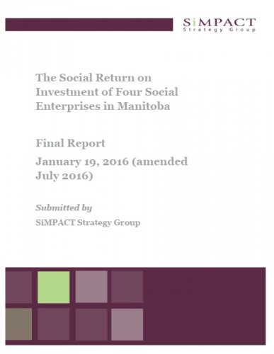 The Social Return on Investment of Four Social Enterprises in Manitoba