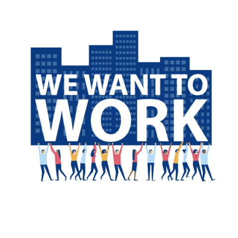 We Want to Work